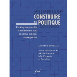 Construire le politique de Laurent McFalls : Table of contents