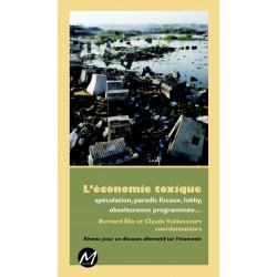 L'économie toxique, sous la direction de Bernard Élie et Claude Vaillancourt
