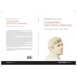 Comprendre John Henry Newman. De Keith Beaumont : Table of contents