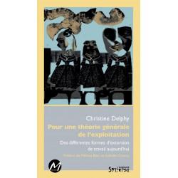Pour une théorie générale de l'exploitation, de Christine Delphy : Preface