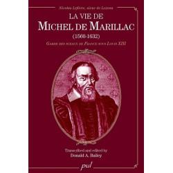 La vie de Michel de Marillac (1560-1632) de Donald A. Bailey : Table of contents