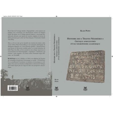 Histoire des traites négrières, de Klah Popo : Introduction