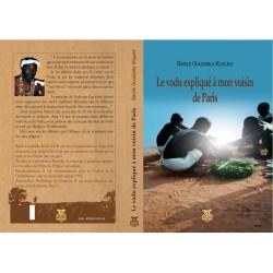 Le Vodu expliqué à mon voisin de Paris, de Basile Goudabia Kligueh : Table of contents