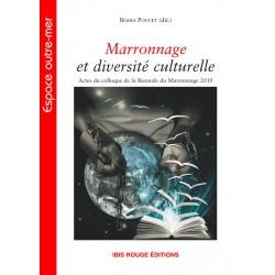 Marronnage et diversité culturelle, sous la direction de Bruno Poucet : Table of contents