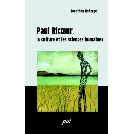 Paul Ricoeur, la culture et les sciences humaines : Table of contents