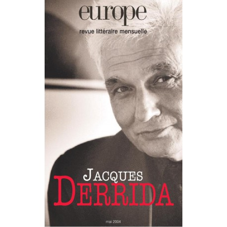 Revue Europe : Jacques Derrida : Table of contents