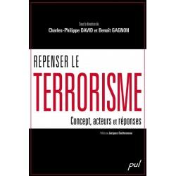 Repenser le terrorisme : concepts, acteurs et réponses : Table of contents