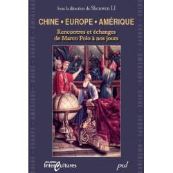 Chine /Europe /Amérique Rencontres et échanges de Marco Polo à nos jours : Chapter 1