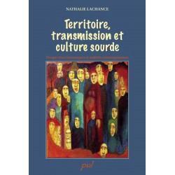 Territoire, transmission et culture sourde : Table of contents