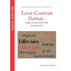 Léon-Gontran Damas : poète, écrivain patrimonial et postcolonial : Table of contents