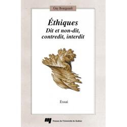 Éthiques Dit et non-dit, contredit, interdit de Guy Bourgeault : Table of contents
