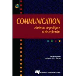 COMMUNICATION Horizons de pratiques et de recherche Sous la direction de Johanne Saint-Charles et Pierre Mongeau / CHAPITRE 4