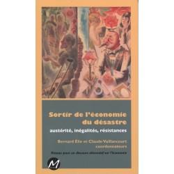 Sortir de l'économie du désastre sous la direction de Bernard Elie, Claude Vaillancourt : Table of contents