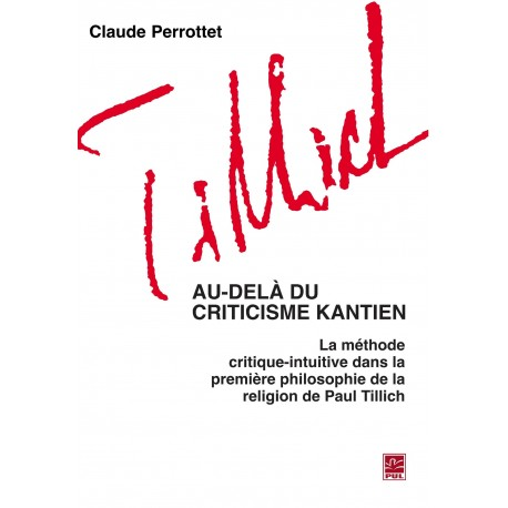 Au-delà du criticisme kantien, de Claude Perrottet : Table of contents