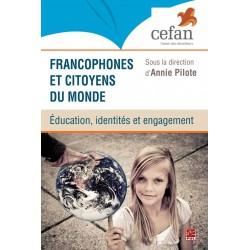 Francophones et citoyens du monde : éducation, identités et engagement : Table of contents