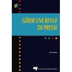 GÉRER UNE REVUE DE PRESSE de Lise Chartier / CHAPITRE 3