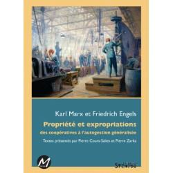 Artelittera_Propriété et expropriations des coopératives à l'autogestion généralisée, Karl Marx et Friedrich Engels : Introducti