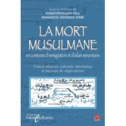 La mort musulmane en contexte d'immigration et d'islam minoritaire : Table of contents