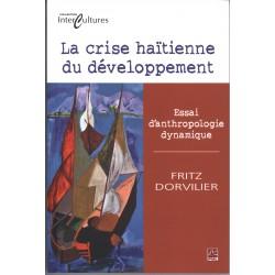 La crise haïtienne du développement. Essai d'anthropologie dynamique : Contents