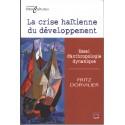 La crise haïtienne du développement. Essai d'anthropologie dynamique : Chapter 2