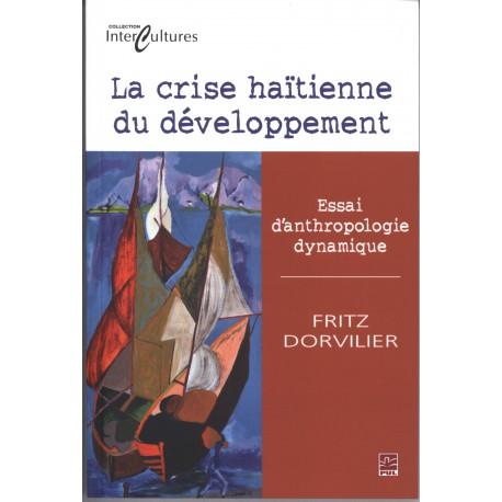 artelittera_La crise haïtienne du développement. Essai d'anthropologie dynamique