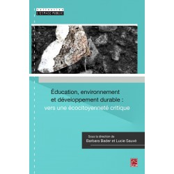 Éducation, environnement et développement durable : vers une écocitoyenneté critique : Contents