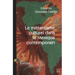 Le militantisme culturel dans le Mexique contemporain : Contents