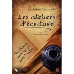 Les ateliers d'écriture, de Micheline Massicotte : Contents