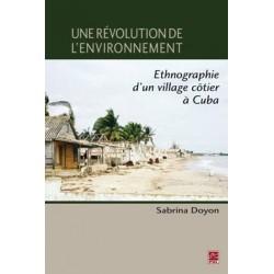 Une révolution de l'environnement. Ethnographie d'un village côtier à Cuba : Contents