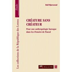 Créature sans créateur. Pour une anthropologie baroque dans les pensées de Pascal : Chapter 1