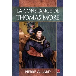 La constance de Thomas More, de Pierre Allard : Introduction