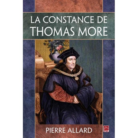 La constance de Thomas More, de Pierre Allard Introduction