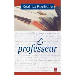 Le professeur, de Réal La Rochelle : Contents