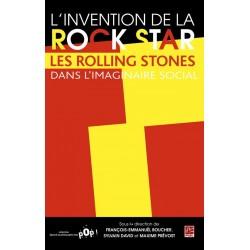 L'invention de la rock star, de François-Emmanuël Boucher, Sylvain David et Maxime Prévost sur artelittera.com