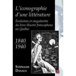L'iconographie d'une littérature. Évolution et singularités du livre illustré francophone, de Stéphanie Danaux : Content
