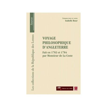 Monsieur de La Coste, Voyage philosophique d'Angleterre, de Isabelle Bour : Introduction