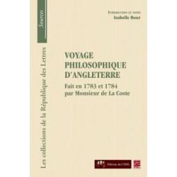 Monsieur de La Coste, Voyage philosophique d'Angleterre, de Isabelle Bour : Chapter 1