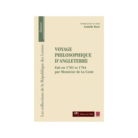 Monsieur de La Coste, Voyage philosophique d'Angleterre, de Isabelle Bour : Chapter 3