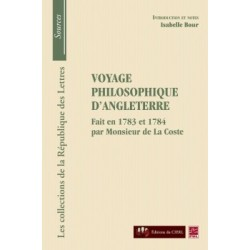 Monsieur de La Coste, Voyage philosophique d'Angleterre, de Isabelle Bour : Chapter 10