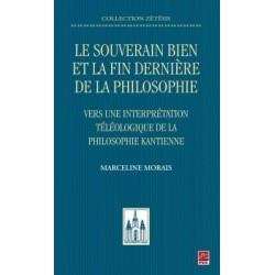 Le souverain bien et la fin dernière de la philosophie. Vers une interprétation téléologique, de Marceline Morais : Introduction