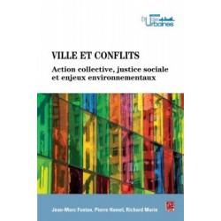 Ville et conflits. Actions collectives, justice sociale et enjeux environnementaux, de Jean-Marc Fontan : Content