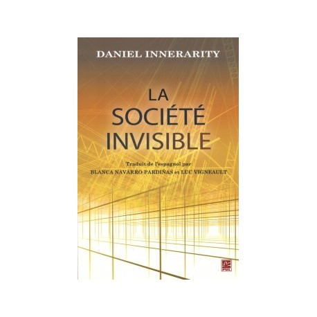 La société invisible, de Daniel Innerarity : Chapter 8