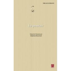 Le Pouvoir, de Niklas Luhmann : Chapter 7