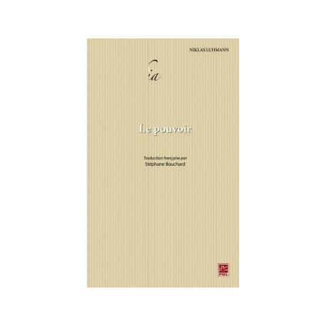 Le Pouvoir, de Niklas Luhmann : Chapter 9