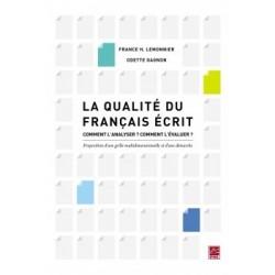 La qualité du français écrit, de France H. Lemonnier et Odette Gagnon : Conclusion