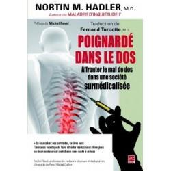Poignardé dans le dos. Affronter le mal de dos dans une société surmédicalisée, de Nortin Hadler : Content