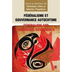 Fédéralisme et gouvernance autochtone, (ss. dir.) Ghislain Otis et Martin Papillon : Chapter 5