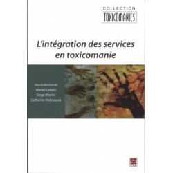 L'intégration des services en toxicomanie, (ss. dir.) Michel Landry, Serge Brochu et Natacha Brunelle : Content