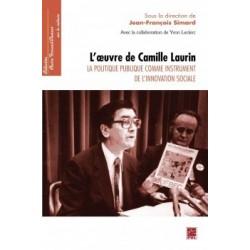 L'oeuvre de Camille Laurin. La politique publique comme instrument de l'innovation sociale : Chapter 1