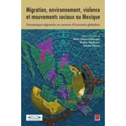 Migration, environnement, violence et mouvements sociaux au Mexique : Chapter 8